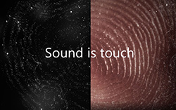 Sound is Touch ©Microsoft